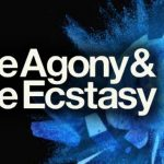 The Agony & The Ecstasy