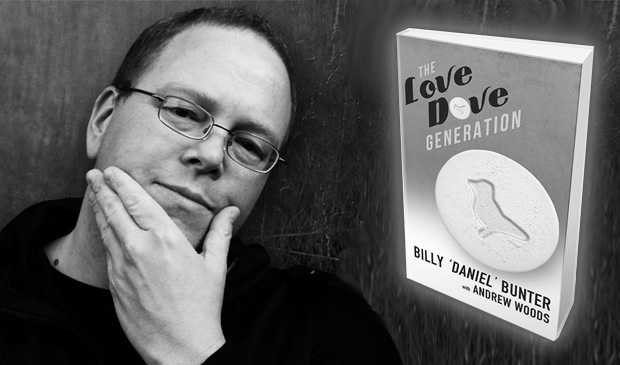 "The Love Dove Generation – Billy ""Daniel"" Bunter (Book Review)"