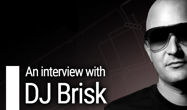 An Interview With… DJ BRISK