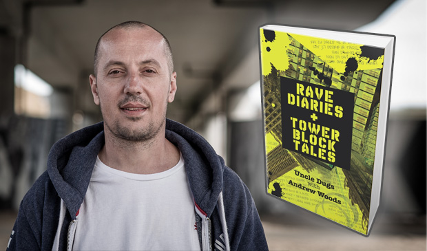 Rave Diaries & Tower Block Tales – Uncle Dugs (Book Review)