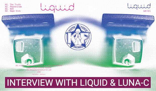 New Liquid EP set for release on Kniteforce Records (Interview with Liquid and Luna-C)
