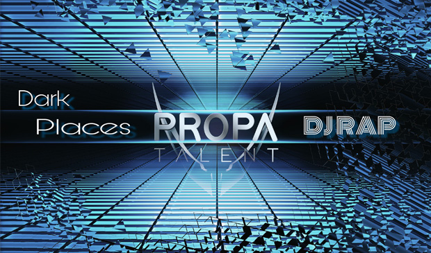 """DJ Rap's """"Dark Places"""" out now on Propa Talent"""