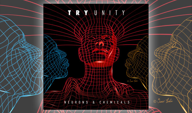 Neurons & Chemicals – Try Unity (Album Review)